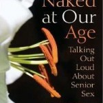 """Joan Price, author of """"Naked at Our Age"""" — Mar. 28, 2017"""