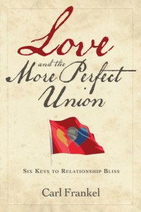 Love and the More Perfect Union (Carl Frankel)