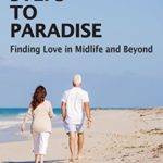 """Patricia Lorenz, author of """"57 Steps to Paradise — Finding Love in Midlife and Beyond"""" — Sept. 20, 2016"""