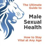 """Dr. Dudley Danoff, author of """"Male Sexual Health"""" — Aug. 8, 2017"""