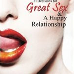 "Dr. Lori Buckley, author of ""21 Decisions for Great Sex & A Happy Relationship"" — Jan. 9, 2018"